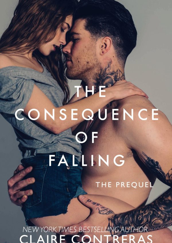 The Consequence of Falling – THE PREQUEL – Chapter Two